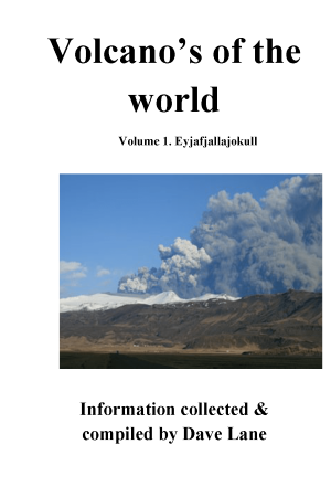 Volcanoes of the World Vol 1 – Eyjafjallajökull