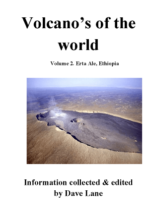 Volcanoes of the World Vol  2 – Erta Ale