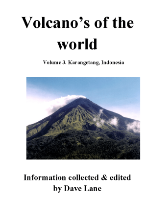 Volcanoes of the World Vol  3 – Karangetang, Indonesia