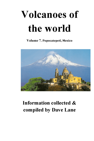 Volcanoes of the World Vol 7 – Popocatepetl, Mexico